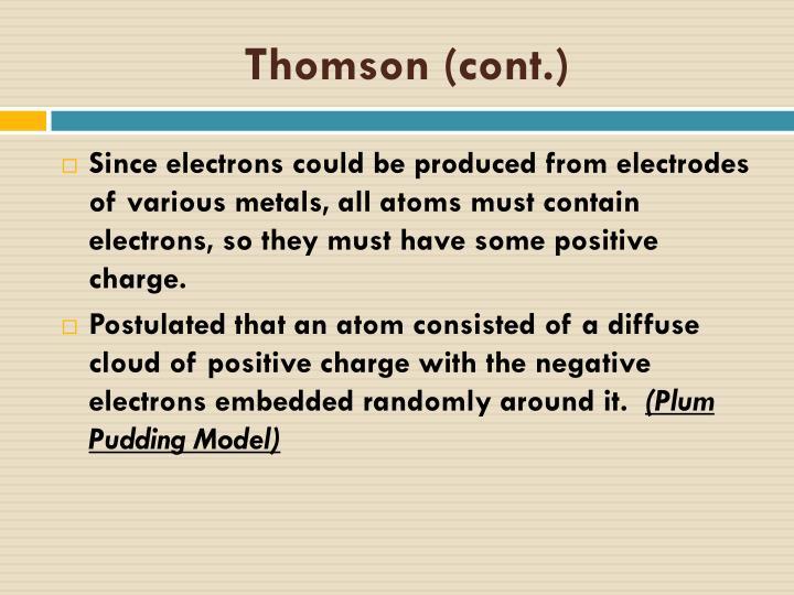 Thomson (cont.)