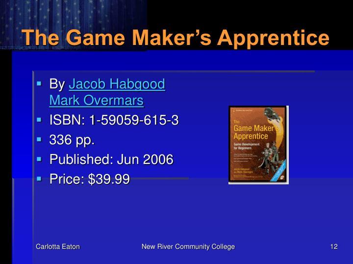 The Game Maker's Apprentice