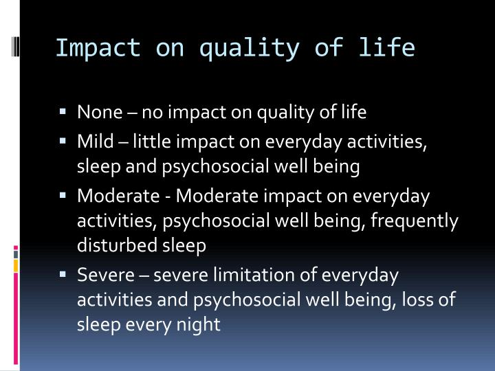 Impact on quality of life