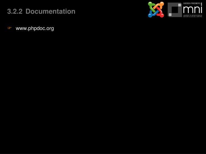 3.2.2Documentation