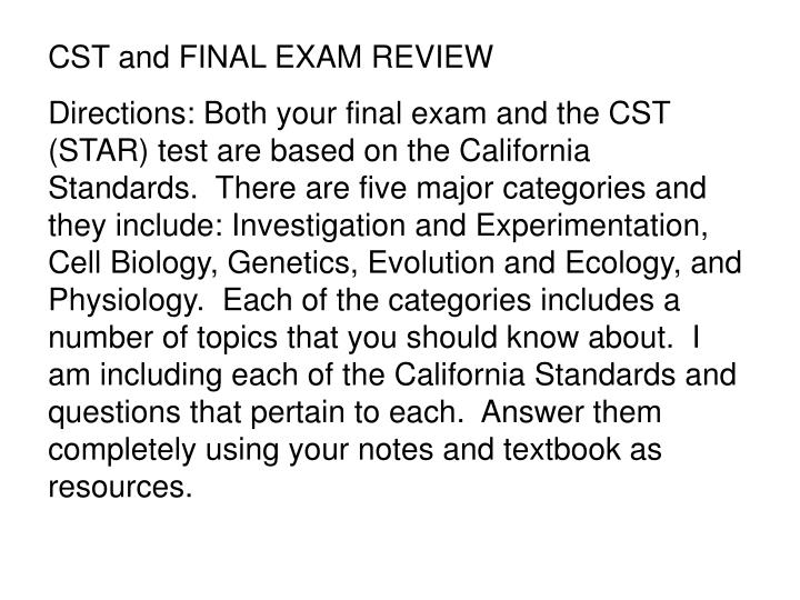 CST and FINAL EXAM REVIEW