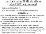 has the study of pram algorithms helped xmt programming