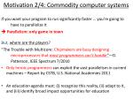 motivation 2 4 commodity computer systems