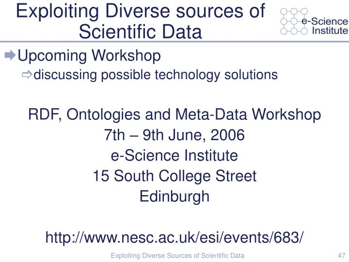 Exploiting Diverse sources of Scientific Data
