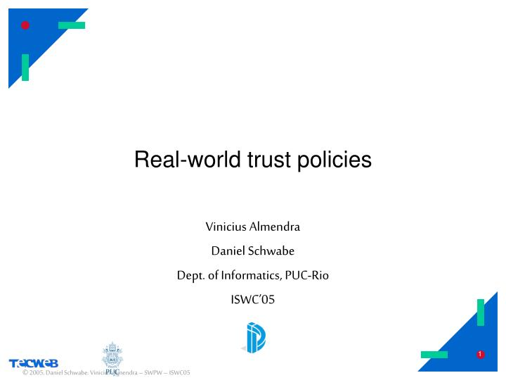 Real world trust policies