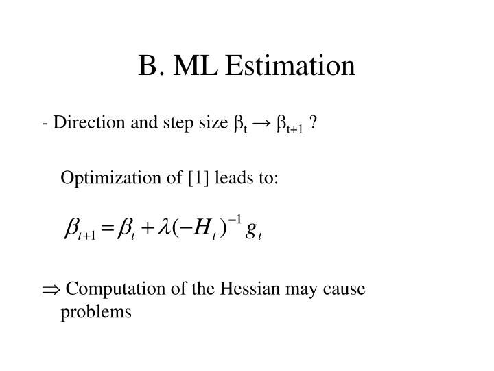 B. ML Estimation