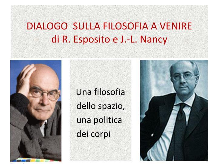 DIALOGO  SULLA FILOSOFIA A VENIRE