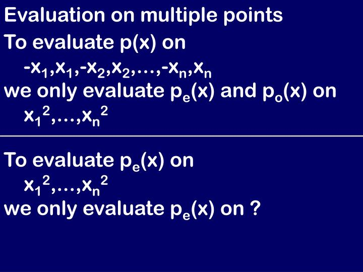 Evaluation on multiple points