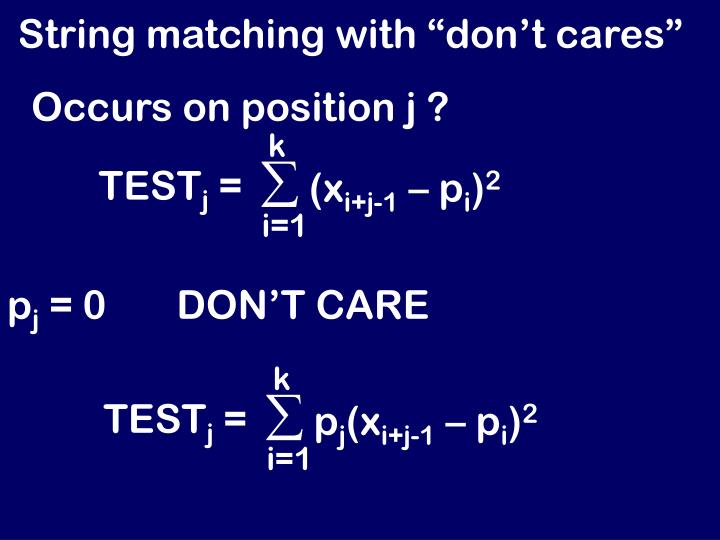 "String matching with ""don't cares"""