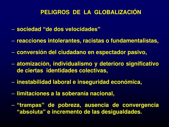 PELIGROS  DE  LA  GLOBALIZACIÓN