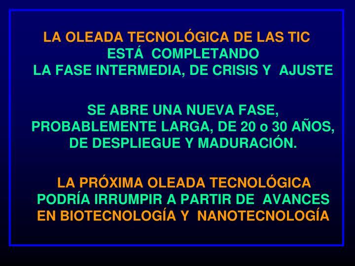 LA OLEADA TECNOLÓGICA DE LAS TIC