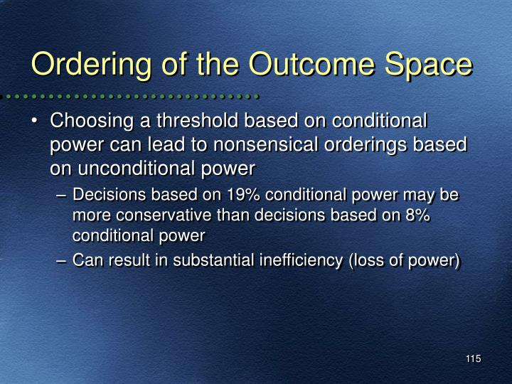 Ordering of the Outcome Space