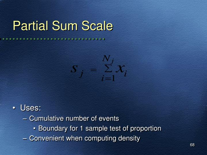 Partial Sum Scale