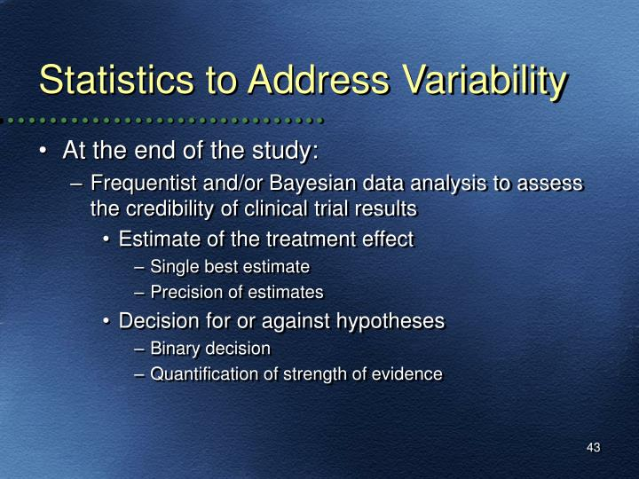 Statistics to Address Variability
