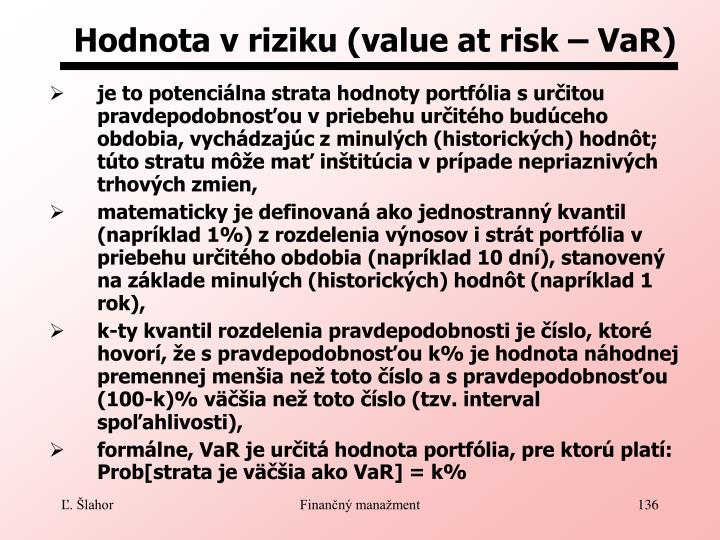 Hodnota v riziku (value at risk – VaR)