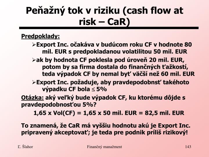 Peňažný tok v riziku (cash flow at risk – CaR)