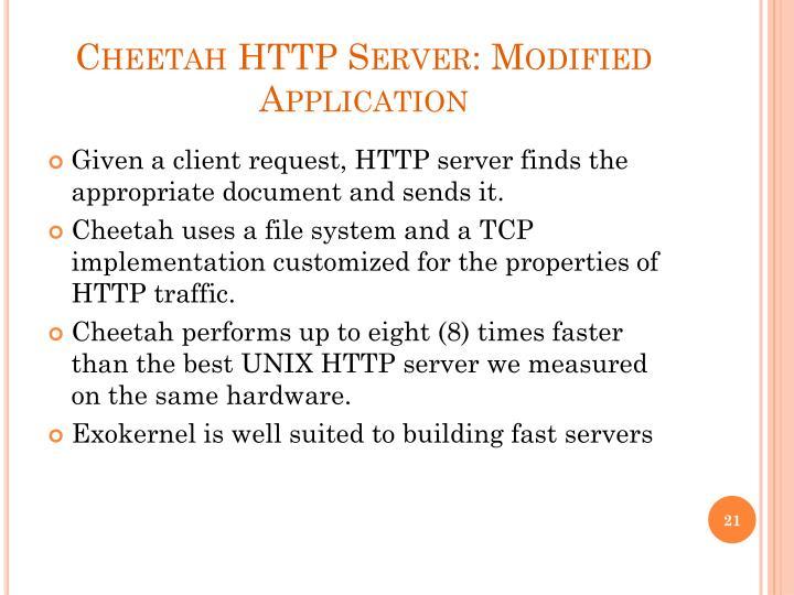 Cheetah HTTP Server: Modified Application
