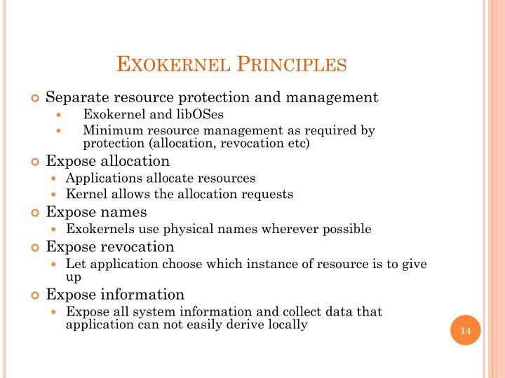 Exokernel Principles