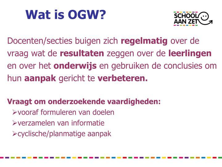 Wat is OGW?