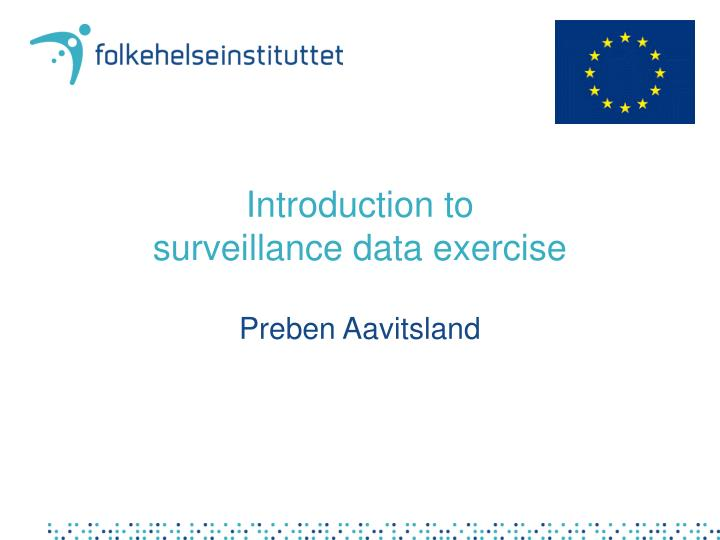 introduction to surveillance data exercise n.