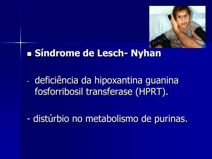 Síndrome de Lesch- Nyhan