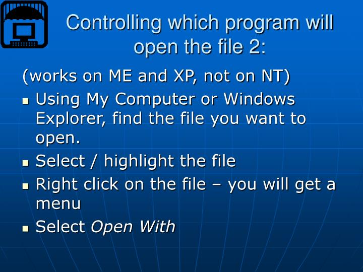 Controlling which program will open the file 2: