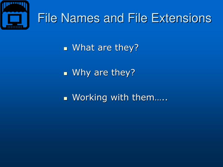 File names and file extensions