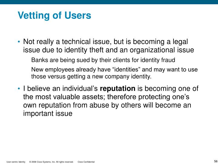 Vetting of Users