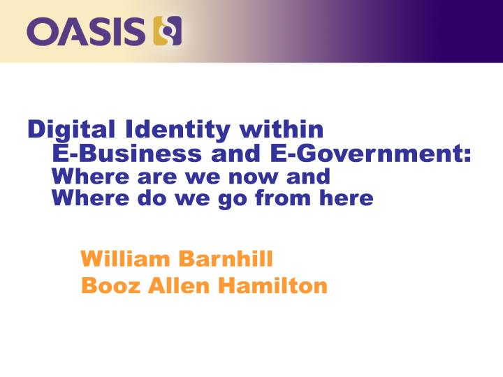 digital identity within e business and e government where are we now and where do we go from here n.