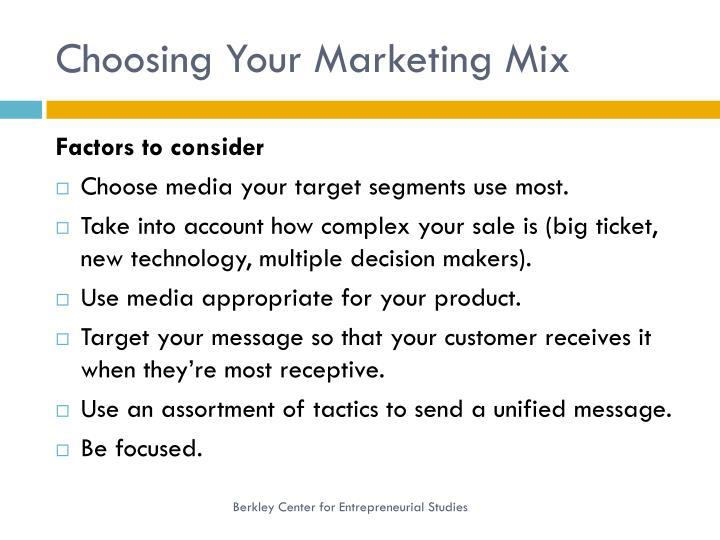 Choosing Your Marketing Mix