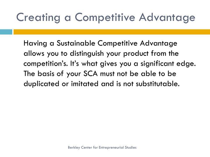 Creating a Competitive Advantage