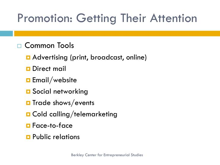 Promotion: Getting Their Attention