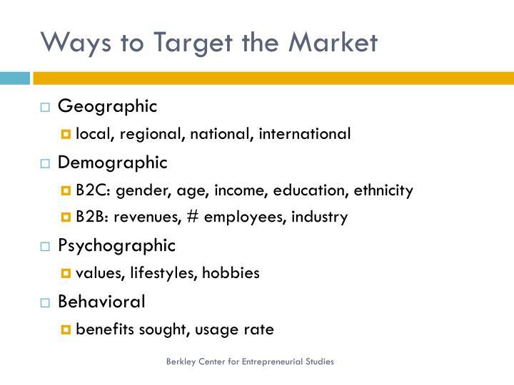 Ways to Target the Market