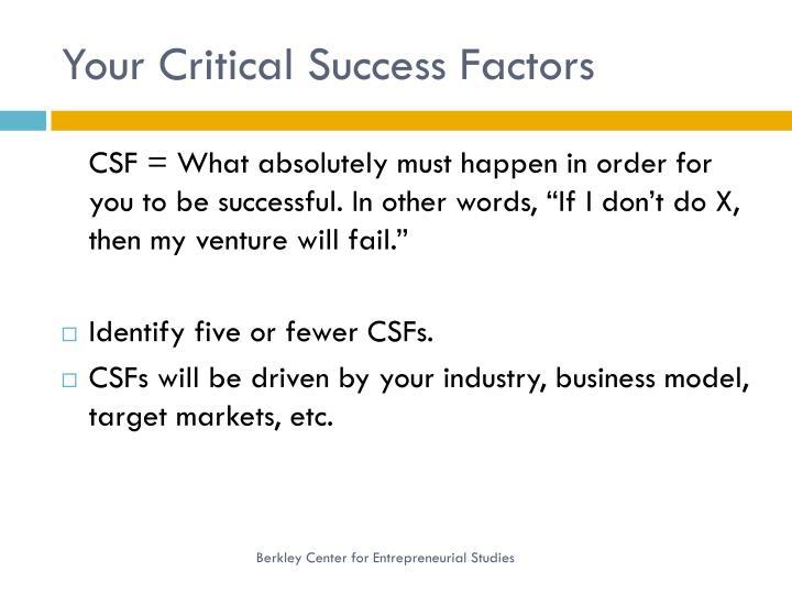 Your Critical Success Factors
