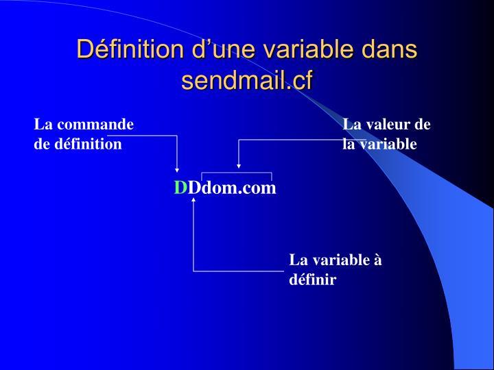 Définition d'une variable dans sendmail.cf
