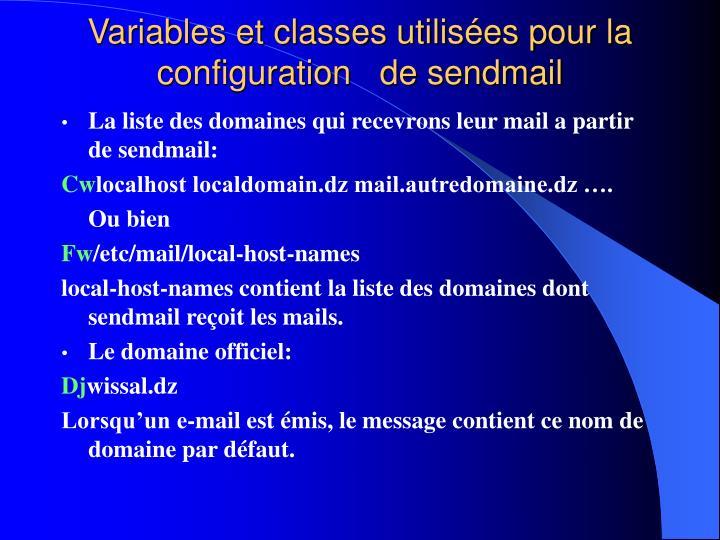 Variables et classes utilisées pour la configuration   de sendmail