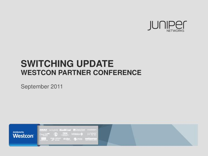 switching update westcon partner conference n.