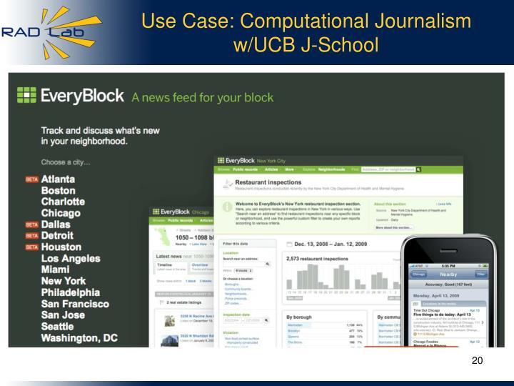 Use Case: Computational Journalism