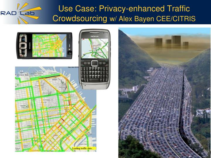 Use Case: Privacy-enhanced Traffic Crowdsourcing