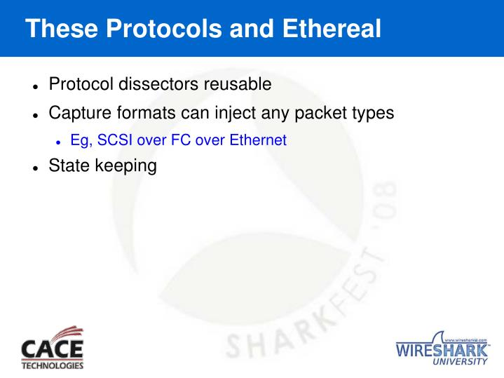 These Protocols and Ethereal