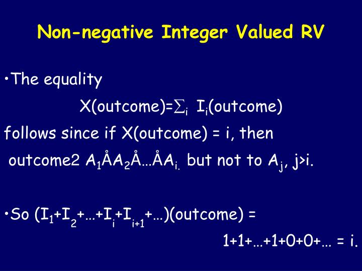 Non-negative Integer Valued RV
