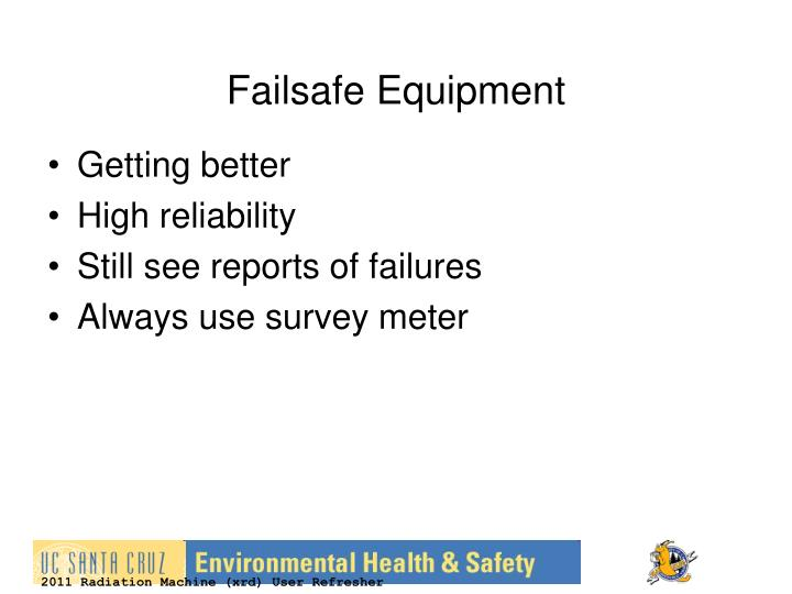 Failsafe Equipment
