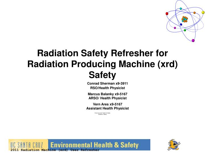 Radiation safety refresher for radiation producing machine xrd safety