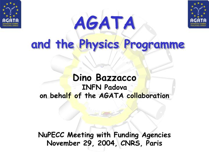 Agata and the physics programme