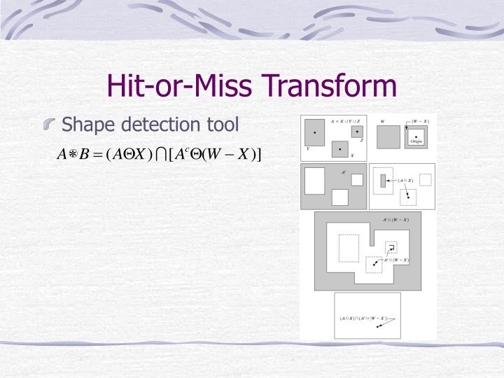 Hit-or-Miss Transform
