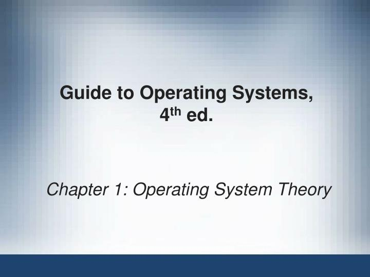 Guide to operating systems 4 th ed