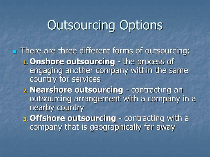 Outsourcing Options