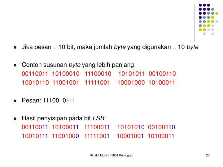 Jika pesan = 10 bit, maka jumlah