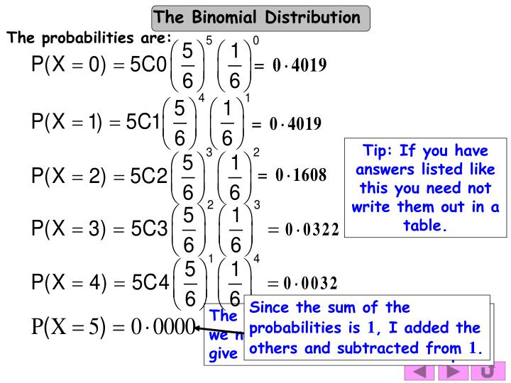 Since the sum of the probabilities is