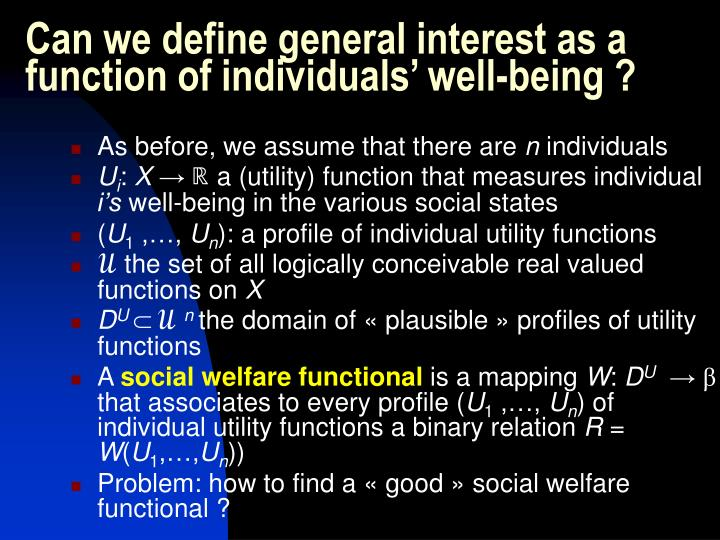 Can we define general interest as a function of individuals' well-being ?